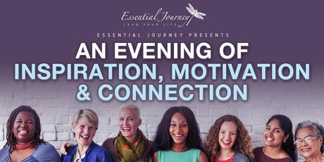 An Evening of Inspiration, Motivation & Connection tickets