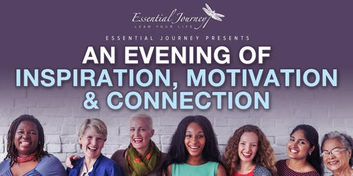 An Evening of Inspiration, Motivation & Connection