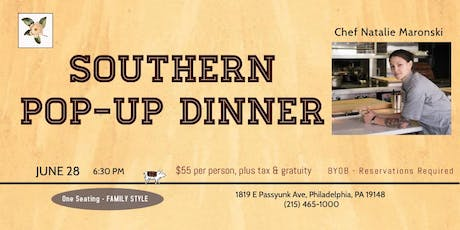 "POP UP Event ""A Southern Inspired Dinner"" w/Top Chef Star Natalie Maronski tickets"
