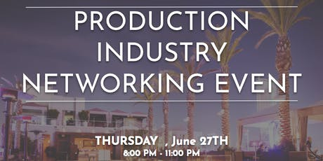 Production Industry Networking Event-6/27 tickets
