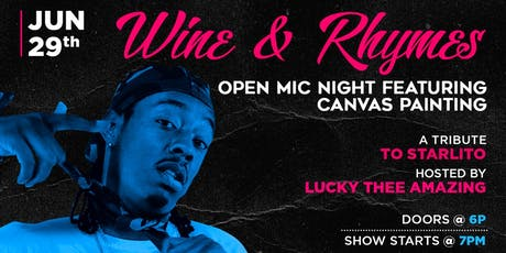 Wine & Rhymes Open Mic ft. Canvas Painting [A Tribute to Starlito] tickets
