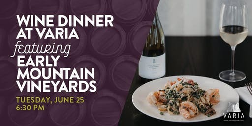 Early Mountain Wine Dinner