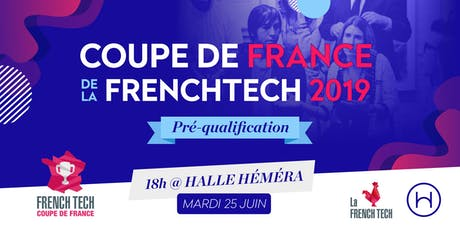 Coupe de France de la FrenchTech 2019 : pré-qualification Nouvelle-Aquitaine billets