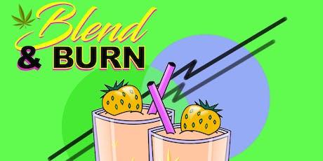 Blend & Burn tickets