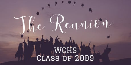 West Covina High School Class of '09 Reunion tickets