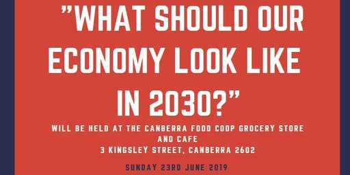 What Should our Economy Look Like in 2030?