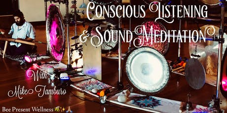Conscious Listening and Sound Relaxation  tickets