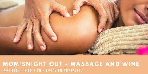 Mom's Night Out- Massage and Wine