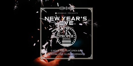 Proper 21 New Years Eve  2020 Party tickets