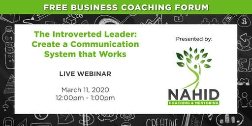 Free Coaching Webinar: The Introverted Leader – Creating a Communication System that Works