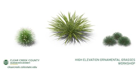 High Elevation Ornamental Grasses tickets