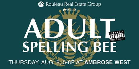 Rouleau Real Estate Group 2019 Adult Spelling Bee tickets