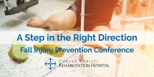 A Step in the Right Direction: Fall Injury Prevention Conf. (Professionals)