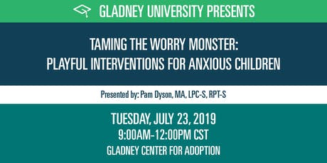 Taming the Worry Monster: Playful Interventions for Anxious Children tickets