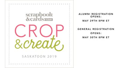 Crop & Create Saskatoon 2019 tickets