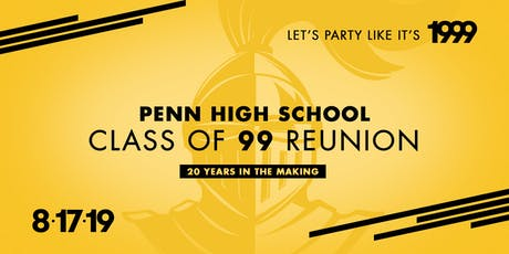 Class of 1999 Reunion - Penn High School tickets