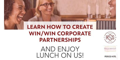 Lunch & Learn: Creating Win/Win Corporate Partnerships