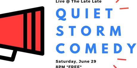 QUIET STORM Comedy Show tickets
