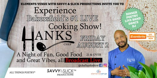 Live Cooking Show with Chef Hanks