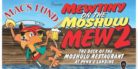 Mewtiny on the Moshulu- Mew 2 tickets
