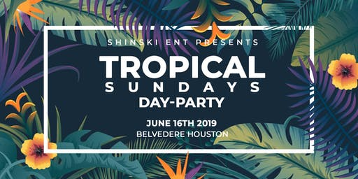 Tropical Sundays Day Party