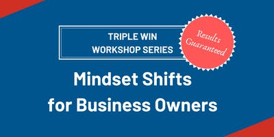 Mindset Shifts for Business Owners