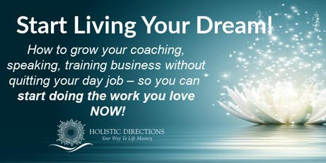 Start Living Your Dream! LIVE Event tickets