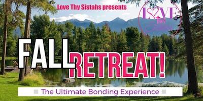 Fall Retreat 2019 Faith+Love+Sisterhood