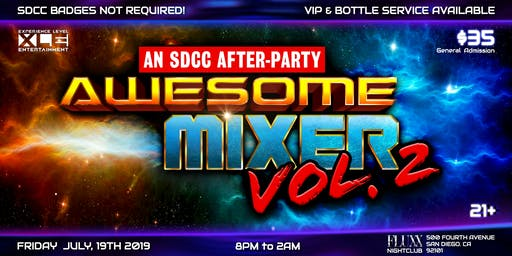AWESOME MIXER Vol. 2 SDCC 2019 Friday After Party