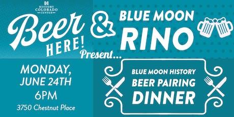 Blue Moon History- Beer Pairing Dinner tickets