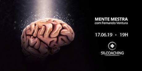 Mente Mestra - tema: HIPNOSE com Fernando Ventura tickets