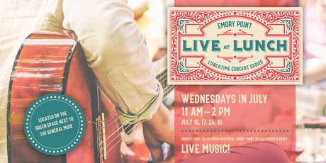 Live at Lunch: A Free Music Series tickets