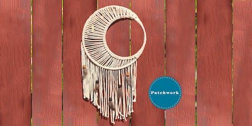 Patchwork Presents Macrame Moon Craft Workshop
