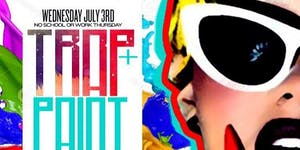 CEO FRESH PRESENTS: WEDNESDAY JULY 3rd TRAP AND PAINT...