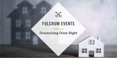 Tysons - Downsizing Done Right Seminar