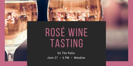 Rose Wine Tasting! tickets