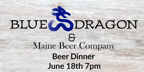 Blue Dragon and Maine Beer Co. Beer Dinner tickets