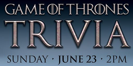 Game of Thrones Trivia!