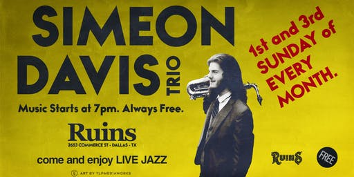 Simeon Davis Trio: Sunday Night Jazz at Ruins