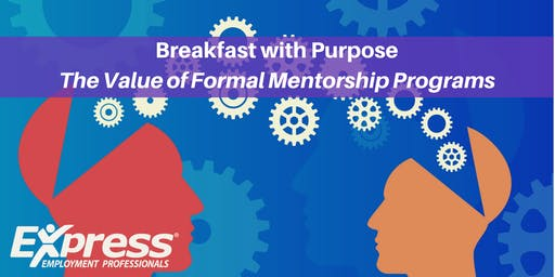 Breakfast with Purpose: The Value of Formal Mentorship Programs