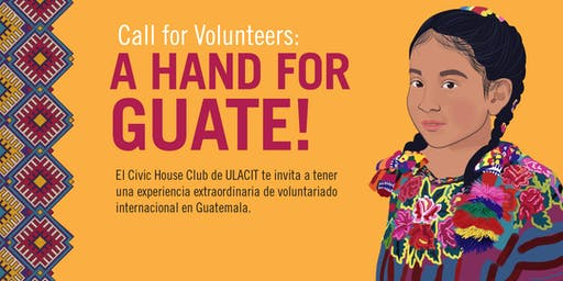 Call for Volunteers: a hand for Guate!