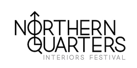Northern Quarters Interiors Festival 2019 tickets