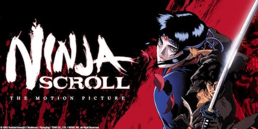 Anime! At the Revue: NINJA SCROLL: THE MOTION PICTURE (1993)