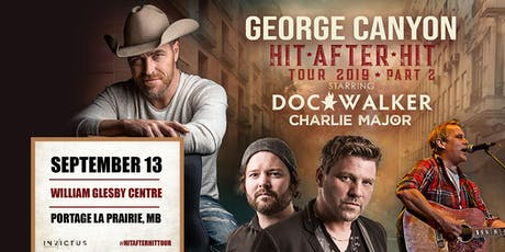 - Hit after Hit Tour - George Canyon & Guests  tickets