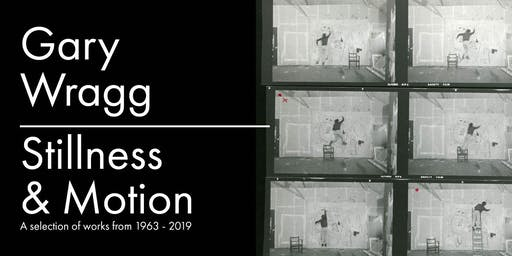 Stillness and Motion - Gary Wragg