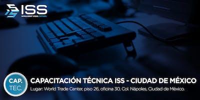 Capacitación Técnica ISS 8 y 9 de Octubre 2019 CDMX MÉXICO