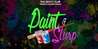 Copy of Paint & Slurp