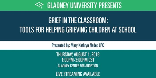 Grief in the Classroom: Tools for Helping Grieving Children at School