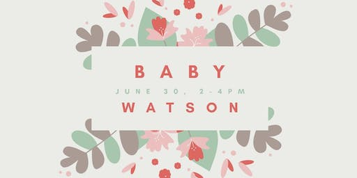 Baby Shower in honor of Claire Watson
