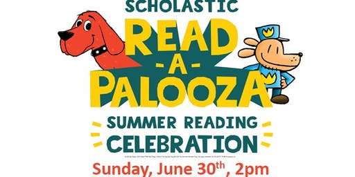 Scholastic Summer Read-A-Palooza Celebration!